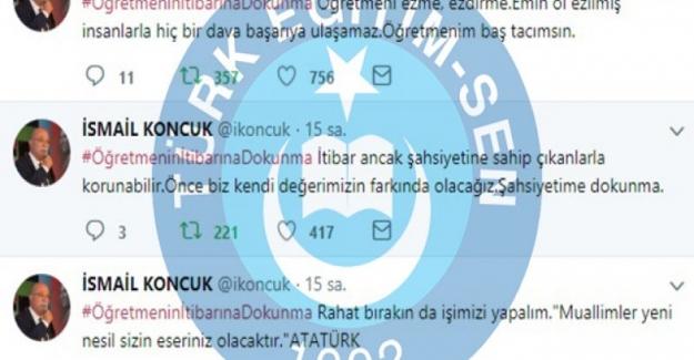 Türk Eğitim Sen Genel Başkanı İsmail Koncuk: #ÖğretmeninİtibarınaDokunmahashtag çalışmasına destek verdi.