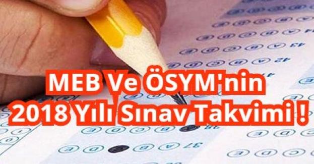 MEB Ve ÖSYM'nin 2018 Yılı Sınav Takvimi !