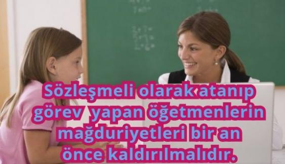 Sedat Değer'den MEB' e Çağrı; Sözleşmeli olarak atanıp görev yapan öğretmenlerin mağduriyetleri bir an önce kaldırılmalıdır.