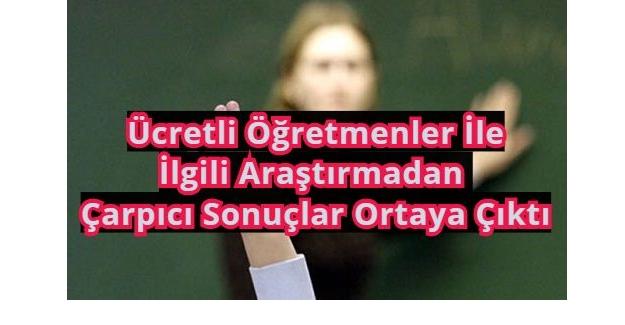 Türk Eğitim Sen'in: Ücretli Öğretmenler İle İlgili Araştırmasından Çarpıcı Sonuçlar Çıktı