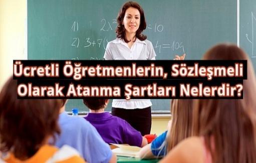 Ücretli Öğretmenlerin, Sözleşmeli Olarak Atanma Şartları Nelerdir?