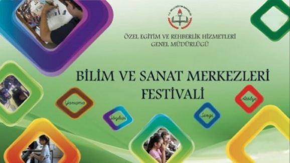 Bilim ve Sanat Merkezleri Festivali Düzenleniyor.