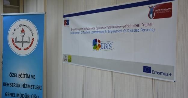 """Erasmus+""""Engelli Bireylerin İstihdamında Öğretmen Yeterliklerinin Geliştirilmesi Projesi"""