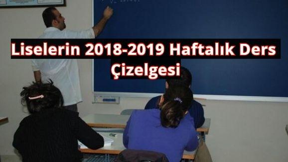 Liselerin 2018-2019 Haftalık Ders Çizelgesi