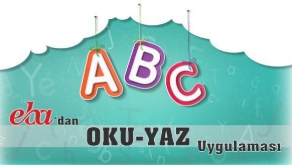 Milli Eğitim Bakan'lığından OKU YAZ mobil uygulaması, EBA'da yayımlanmaya başladı