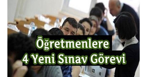 Öğretmenlere 4 Yeni Sınav Görevi