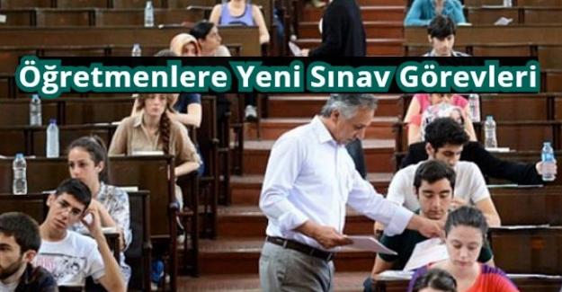 Öğretmenlere Yeni Sınav Görevleri