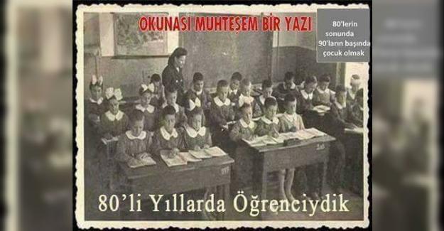 1980'lerde Ve 90'larda Öğrenci Olmak!