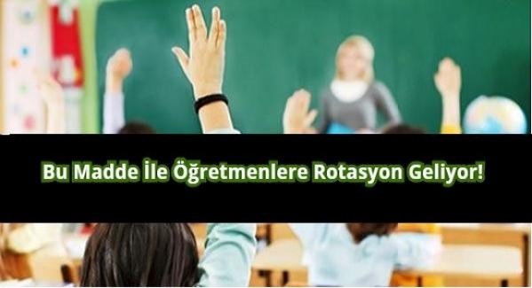 Öğretmenlere Rotasyon Geliyor!
