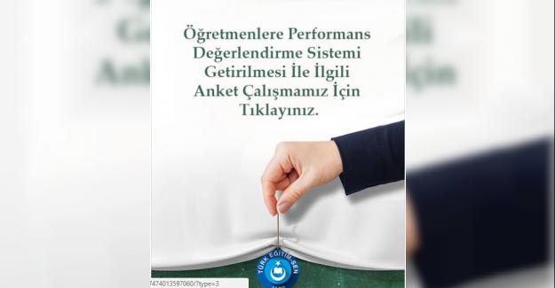 Türk Eğitim Sen'den: Öğretmenlere Performans Sistemi Getirilmesi İle İlgili Anket !