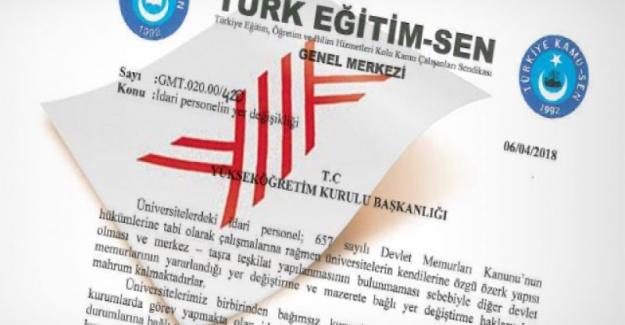 Türk Eğitim Sen: Üniversite İdari Personelinin Yer Değişiklikleri İçin YÖK'e Başvuru Yaptı