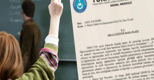 1 Mayıs'ta Öğretmenlerin Ek Dersleri Kesilmesin..