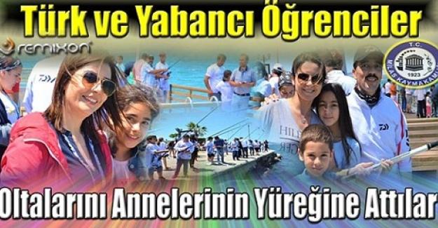 Türk Öğrenciler Ve Yabancı Öğrenciler Oltalarını Annelerin Yüreğine Attılar