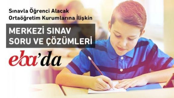 Ortaöğretim Kurumları Merkezî Sınav 2018'in soru ve çözümleri EBA'da