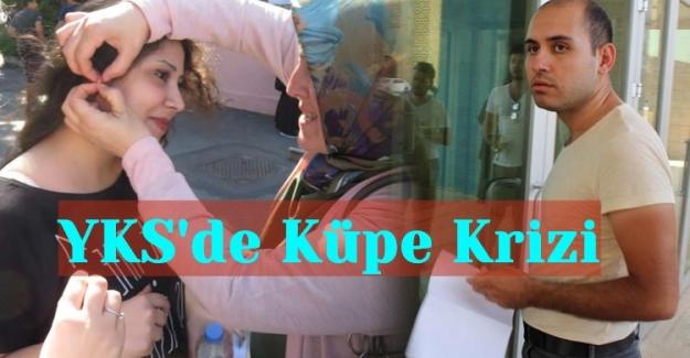 YKS'de Küpe Krizi