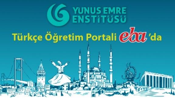 Yunus Emre Enstitüsü Türkçe Öğretim Portali Artık EBA'da