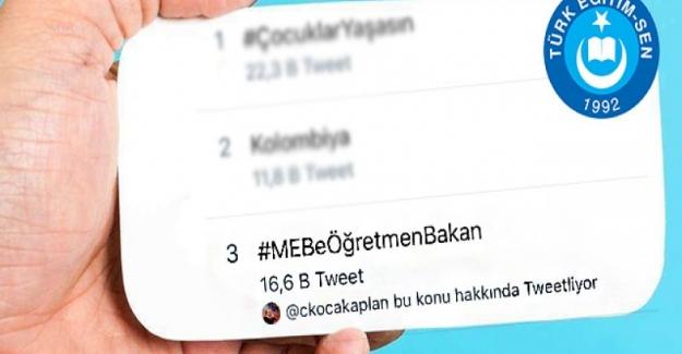 TÜRK EĞİTİM-SEN'İN #MEBeÖğretmenBakan HASHTAG ÇALIŞMASI SOSYAL MEDYAYI SALLADI.