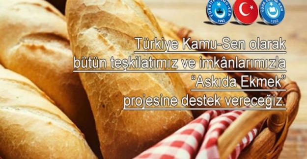 """TÜRKİYE KAMU-SEN GENEL BAŞKANI ÖNDER KAHVECİ: """"ASKIDA EKMEK"""" PROJESİNİ DESTEKLİYORUZ"""
