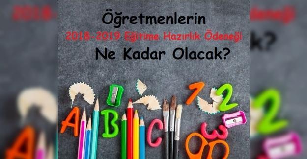 2018-2019 Eğitim Öğretim Yılı Hazırlık Ödeneği Hakkında Açıklama