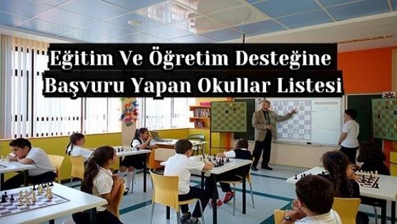 Eğitim Ve Öğretim Desteğine Başvuru Yapan Okullar Belli Oldu. İşte O Okulların Listesi