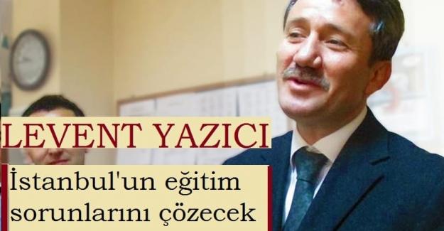 İstanbul Milli Eğitim Müdürlüğüne Levent YAZICI atandı. Bu atamayı çok önemsiyorum.