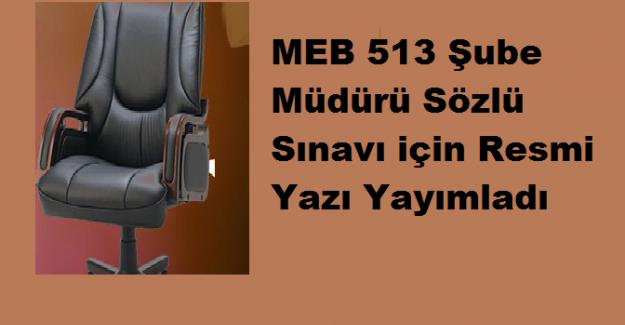 MEB 513 Şube Müdürü Sözlü Sınavı için Resmi Yazı Yayımladı
