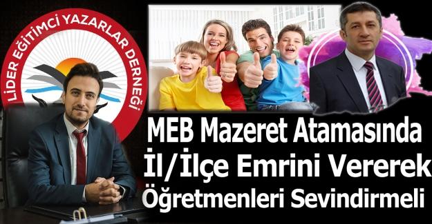 MEB Mazeret Atamasında İl/İlçe Emrini Vererek Öğretmenleri Sevindirmeli
