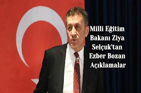 Milli Eğitim Bakanı Ziya Selçuk'tan Ezber Bozan Açıklamalar