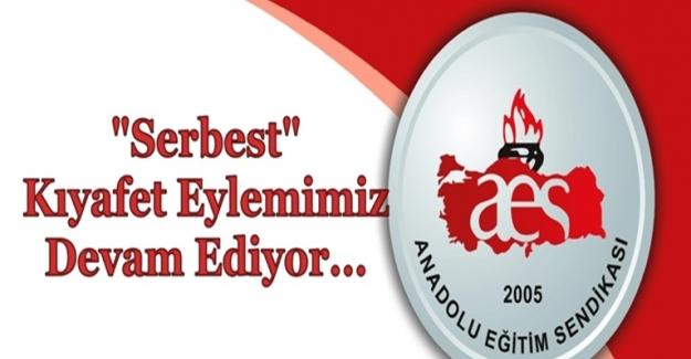 Anadolu Eğitim Sendikası (AES) Kılık Kıyafet Serbestliği Eylemimiz Devam Ediyor