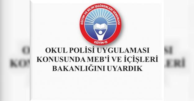 Eğitim İş: Okulda Polis Uygulaması Konusunda MEB'i Ve İçişleri Bakanlığını Uyardı