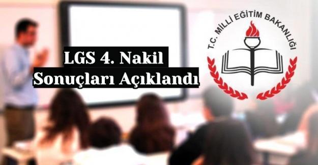 LGS 4. Nakil Sonuçları Açıklandı
