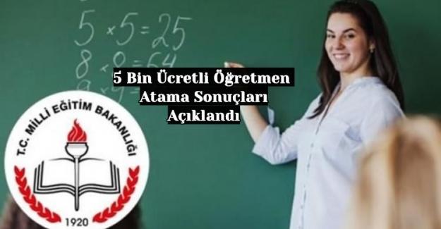 MEB: 5 Bin Ücretli Öğretmen Atama Sonuçlarını Açıkladı