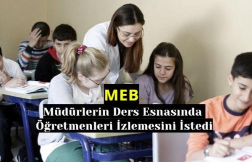 MEB: Müdürlerin Ders Esnasında Öğretmenleri İzlemesini İstedi