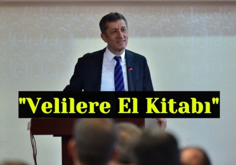 """Milli Eğitim Bakanı Ziya Selçuk'tan """"Velilere El Kitabı Verilecek"""""""