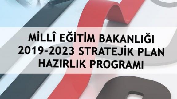 Milli Eğitim Bakanlığı: 2019-2023 Stratejik Planı Genelgesi Yayınlanmıştır.