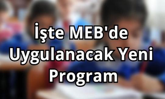 """Milli Eğitim Bakanlığından Çok Önemli Bir Düzenleme. """"İşte MEB'de Uygulanacak Yeni Program"""""""