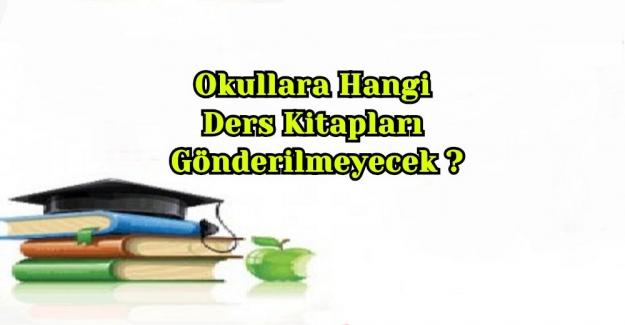 Okullara Hangi Ders Kitapları Gönderilmeyecek ?