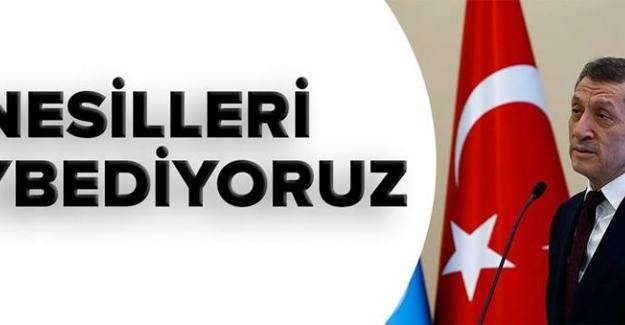 """Milli Eğitim Bakanı Ziya Selçuk; """"Nesilleri Kaybediyoruz"""""""