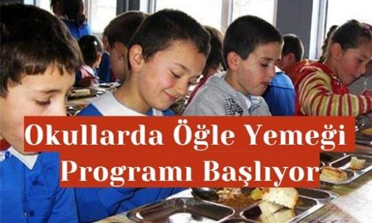 Okullarda Öğle Yemeği Programı Başlıyor
