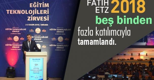 """""""4. Uluslararası FATİH Projesi Eğitim Teknolojileri Zirvesi 2018"""" Ankara'da tamamlandı"""