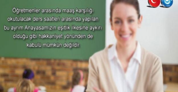 Öğretmenlerin Maaş Karşılıkları Eşitlenmeli
