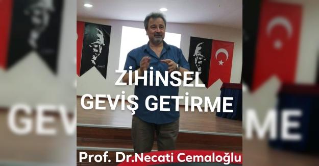 Prof. Dr. Necati Cemaloğlu Yazdı: Zihinsel Olarak Geviş Getirme