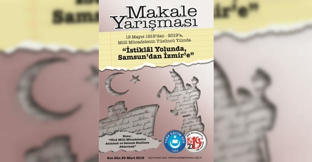 """TÜRK EĞİTİM-SEN """"İSTİKLAL YOLUNDA, SAMSUN'DAN İZMİR'E"""" ADIYLA MAKALE YAZMA YARIŞMASI DÜZENLİYOR."""