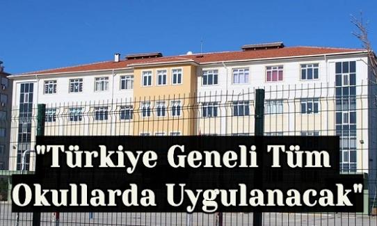 """81 İlin Valiliğine Talimat Verildi. """"Türkiye Geneli Tüm Okullarda Uygulanacak"""""""