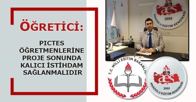 AES Genel Başkanı Mehmet Alper Öğretici: PICTES Öğretmenlerine Proje Sonunda Kalıcı İsdihdam Sağlanmalıdır