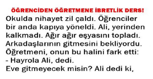 ÖĞRENCİDEN ÖĞRETMENİNE İBRETLİK DERS !