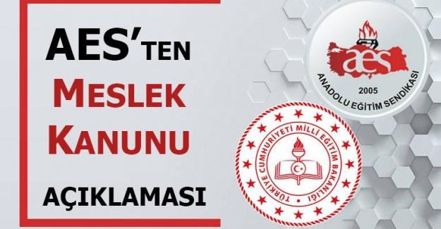 ANADOLU EĞİTİM SENDİKASI'NDAN MESLEK KANUNU AÇIKLAMASI
