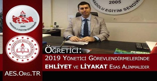 Mehmet Alper Öğretici: 2019 Yönetici Görevlendirmelerinde Ehliyet ve Liyakat Esas Alınmalıdır