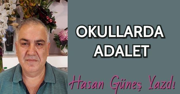 OKULLARDA ADALET