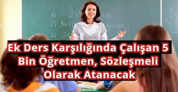 Torba Yasada Kabul Edildi: Ek Ders Karşılığında Çalışan 5 Bin Öğretmen, Sözleşmeli Olarak Atanacak